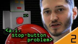 """AI """"Stop Button"""" Problem - Computerphile"""