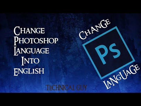 How to Change Language to English in Adobe Photoshop CS6