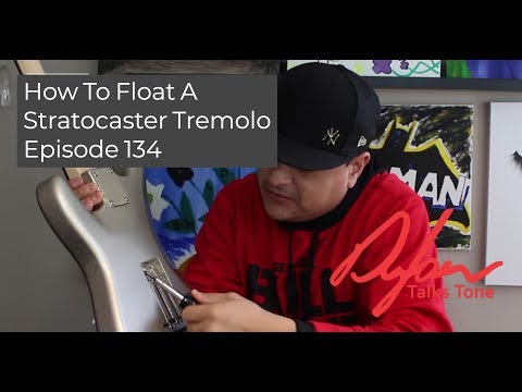 How to Float a Stratocaster style Tremolo Dylan Talks Tone - Episode 134