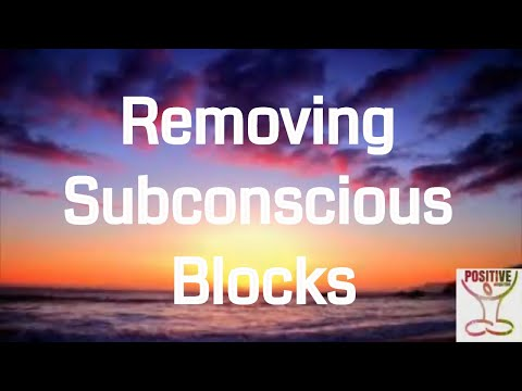 Removing Subconscious Blocks - 10 Minute Meditation on Letting Go of Fear, Anxiety & Worry for Love