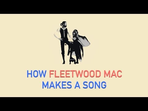 How Fleetwood Mac Makes A Song