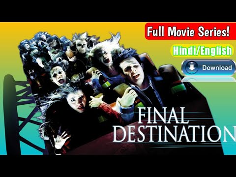 Download Final Destination Full HD Movies Series In Hin/Eng, Final Destination All Parts.