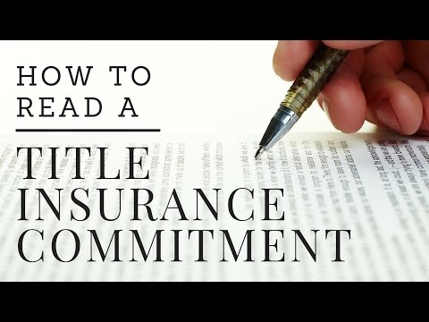 How to Read a Title Insurance Commitment