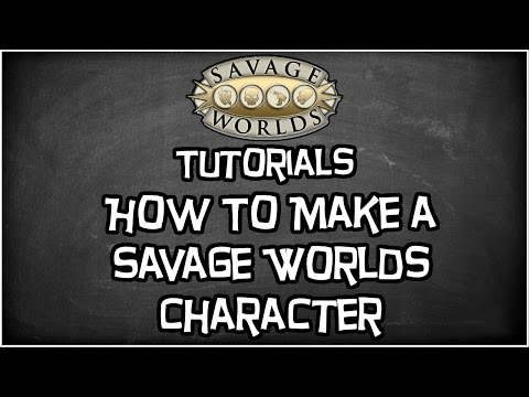 Savage Worlds Tutorial,