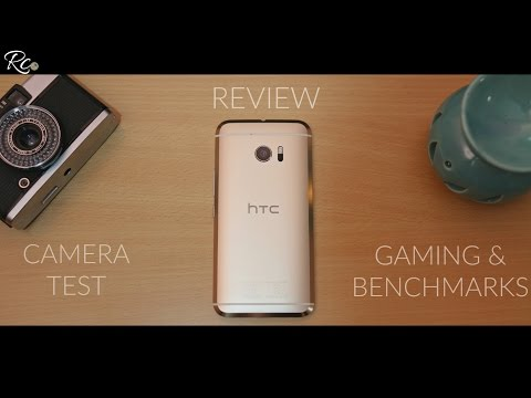 HTC 10 Review w/ Camera Test, Gaming & Benchmarks!!