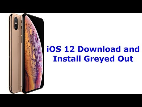 iOS 12 Download and Install Greyed Out (Solved)