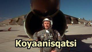 Koyaanisqatsi - The Pilot