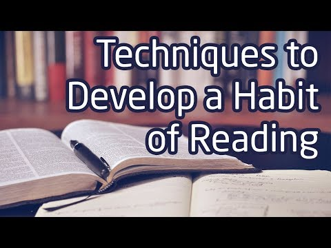 Techniques to Develop a Habit of Reading