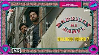 Bareilly Ki Barfi | Dialogue Promo 7 | Agar Shakal Dekh Ke Ladkiyan Shaadi Karti Na