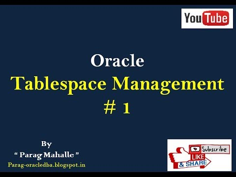 How to Create, Alter, Resize, Drop Tablespace (Tablespace Management #1)