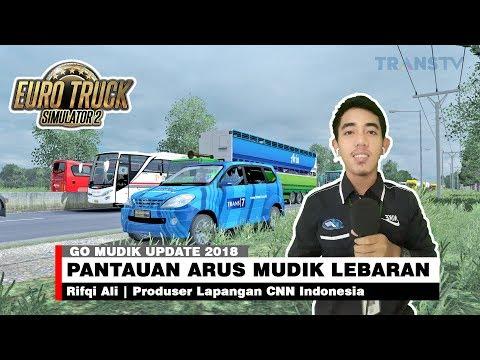 GO MUDIK UPDATE 2018 | Antrean Panjang 2 Km Di Kabupaten Kendal, CNN INDONESIA | ETS2 MOD INDONESIA