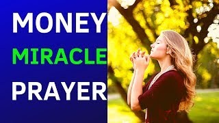 PRAYER FOR INSTANT MIRACLE MONEY - YOU'LL RECEIVE A MIRACLE