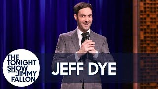 Jeff Dye Stand-Up