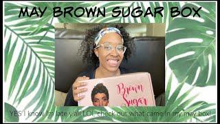 Brown Sugar Box May