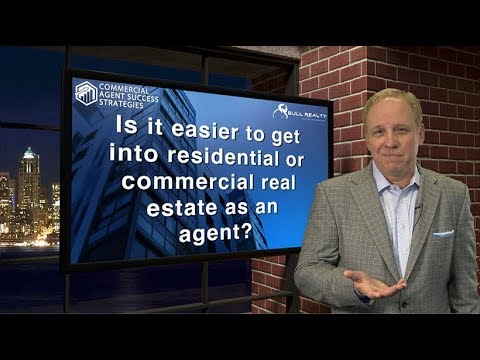 Is it easier to get into residential or commercial real estate as an agent?