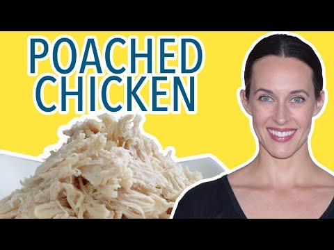 How to Poach Chicken - The Easiest & Best Way to Cook Chicken, Fat-free Recipe Demo