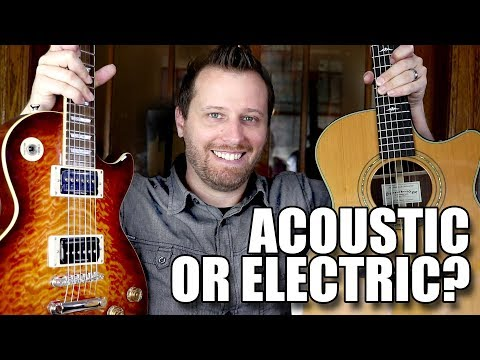 Buying Your First Guitar! - ACOUSTIC or ELECTRIC?