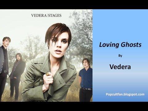 Vedera - Loving Ghosts (Lyrics)
