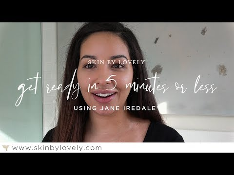 Get Ready with Jane Iredale in 5 Minutes or Less
