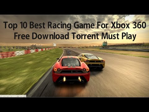 Top 10 Best Racing Game For Xbox 360 Free Download Torrent Must Play