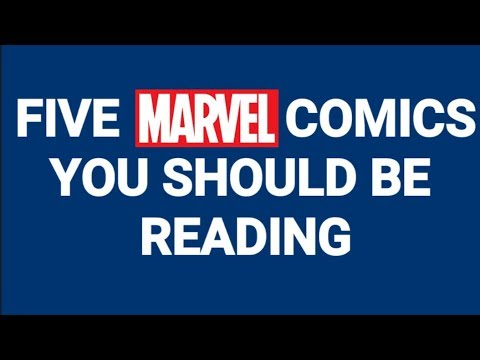 Five Marvel Comics You Should Be Reading