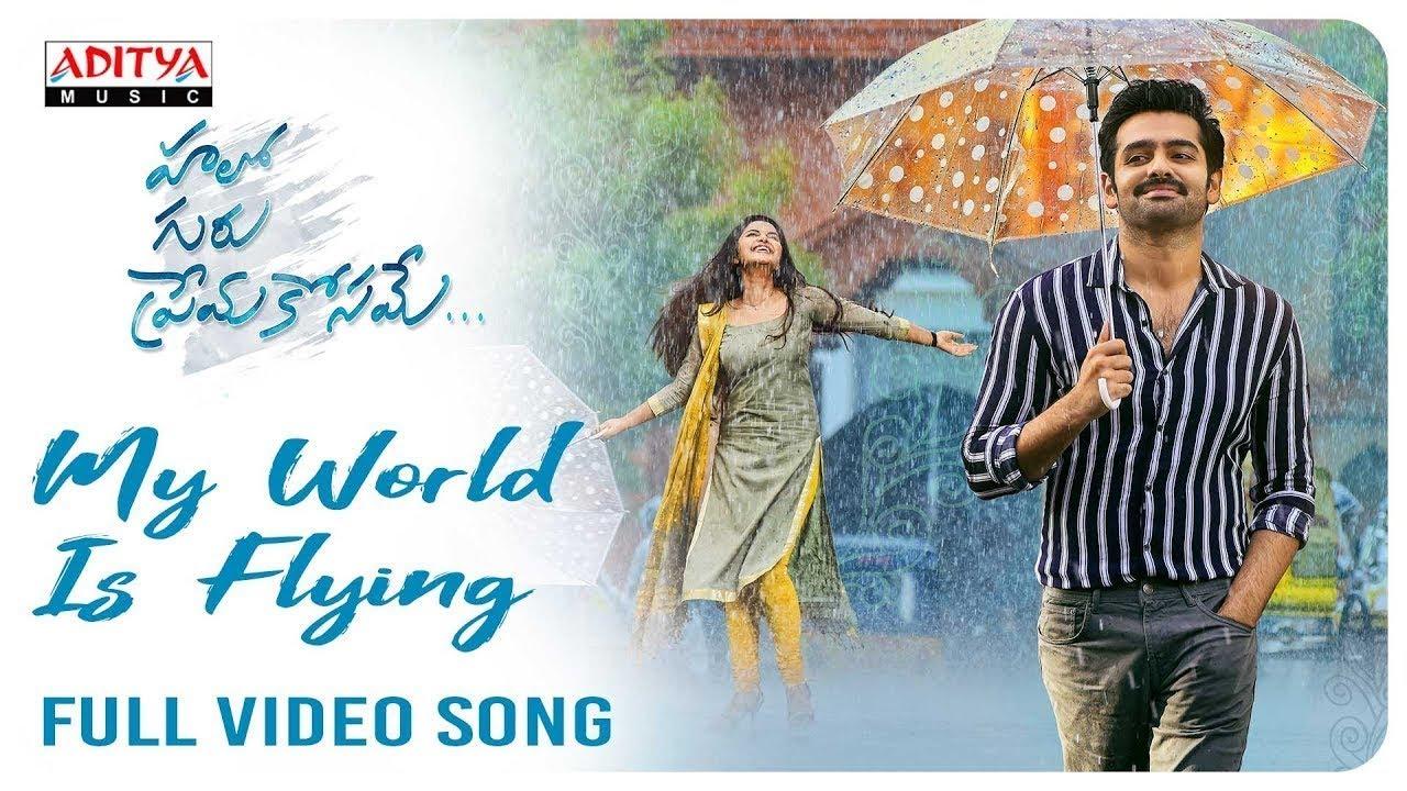 My World Is Flying Full Video Song (4K)    Hello Guru Prema Kosame Video Songs    Ram, Anupama