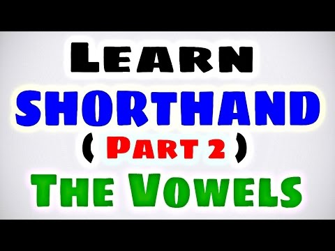 Learn SHORTHAND (PART 2) The Vowels