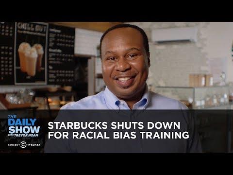 Starbucks Shuts Down for Racial Bias Training   The Daily Show