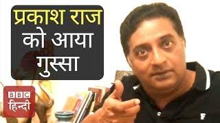 Actor Prakash Raj Questions On The Role Of Government In Padmavati Row : BBC Hindi