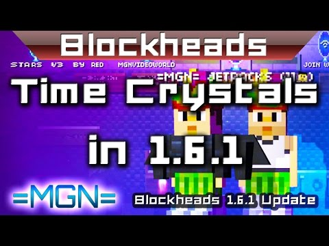 Blockheads, time crystals in update 1.6.1, time crystal duping & unlimited time crystals!