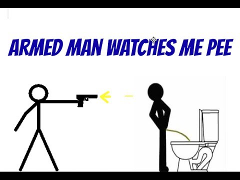 Armed Man Watches Me Pee.