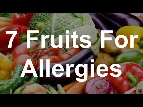 7 Fruits For Allergies - Foods That Help Allergies