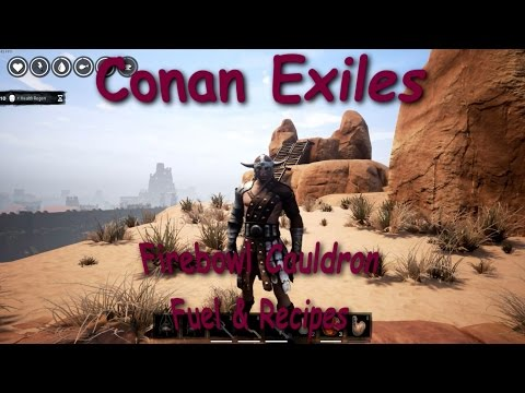 Conan Exiles: Firebowl Cauldron, Fuel & Recipes Tutorial