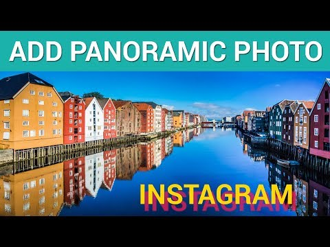 How to add cool panoramic photo to Instagram (iOS)