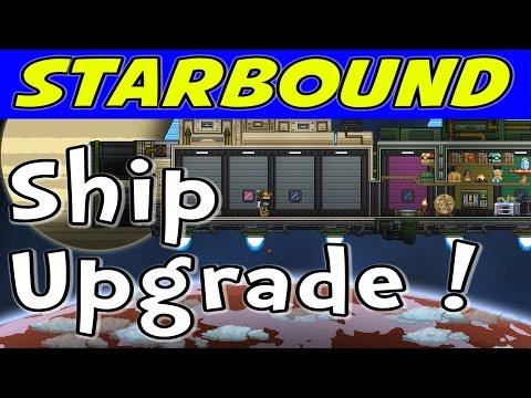 Starbound - Ship Upgrade to Sparrow Class! (1080p/60)
