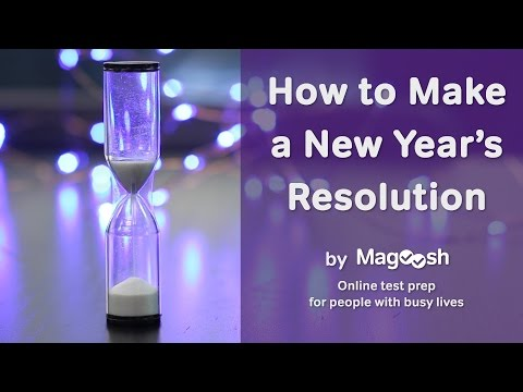 How to Make a New Year's Resolution | Magoosh