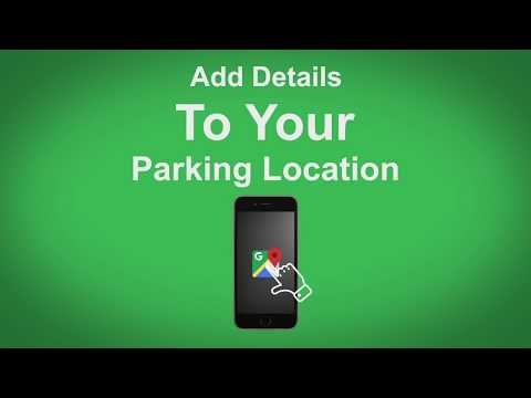 Google Maps   Add Details To Your Parking Location