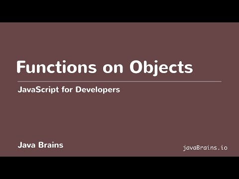 JavaScript for Developers 37 - Functions on Objects