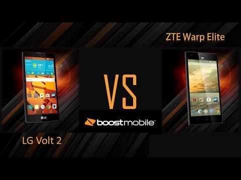 LG Volt 2 VS  ZTE WARP Elite ( FOR BOOSTMOBILE )