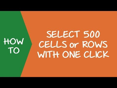 How to Select 500 Cells or Rows at one go