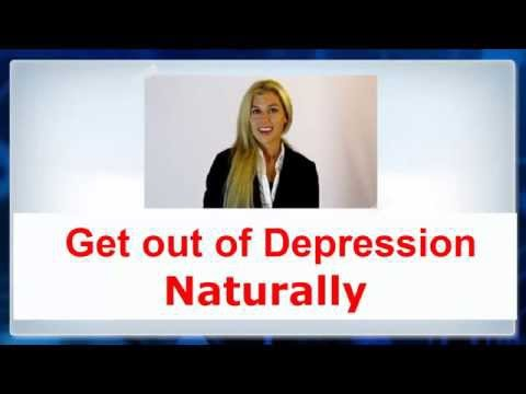 Method to Get out of Depression Naturally -► How to NOT be depressed
