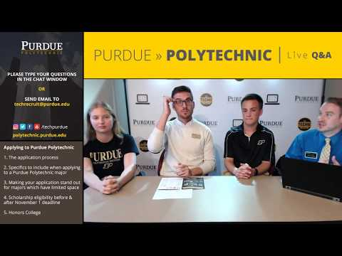 Purdue Polytechnic Live Q&A – September 11, 2017 – Applying to Purdue