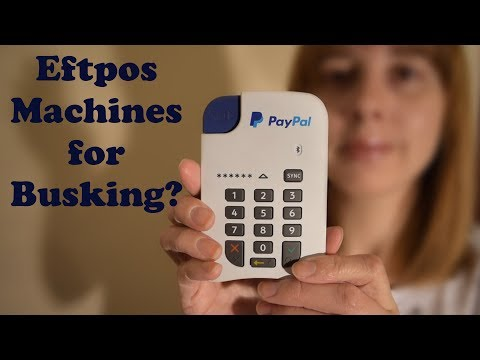 My life as a Busker: Episode 22 - Eftpos machines