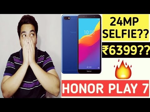 Honor Play 7 Launched At 6500/- | 24mp Selfie Camera Really??