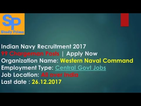 Indian Navy Recruitment 2017 – 99 Chargeman Posts - Apply Now