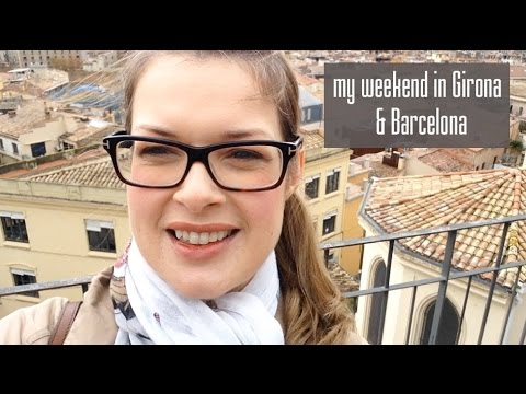 My surprise weekend in Girona and Barcelona, Spain