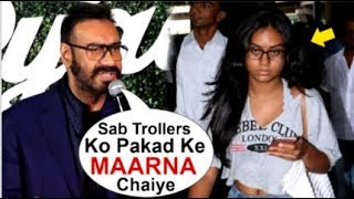 Ajay Devgan ANGRY Reaction On Fans For INSULTING Daughter Nysaa Devgan For Her Looks