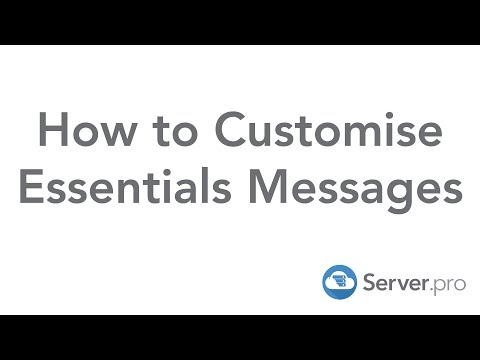 How to Customise Essential's Messages - Server.pro