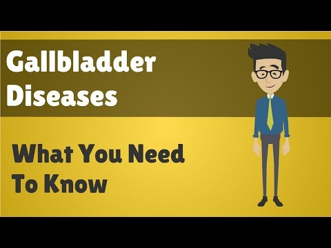 Gallbladder Diseases - What You Need To Know