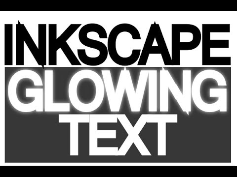 Inkscape Tutorial - Glowing Text
